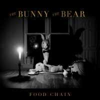 The Bunny The Bear - Food Chain