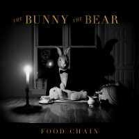 The Bunny The Bear - Food Chain