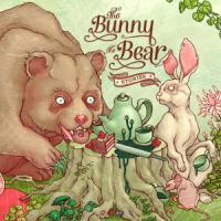 The Bunny The Bear - Storys
