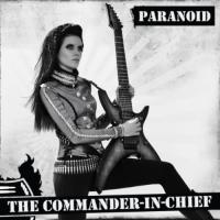 The Commander-In-Chief - Paranoid
