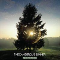 The Dangerous Summer - Reach For The Sun