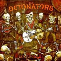 The Detonators - My World