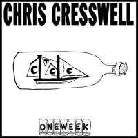 Chris Cresswell - One Week Records