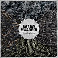 The Green River Burial - Separate & Coalesce