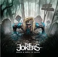 """The Jokers - """"Rock & Roll Is Still Alive"""""""