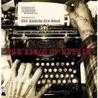 The Kings of Nuthin´ - Old Habits Die Hard