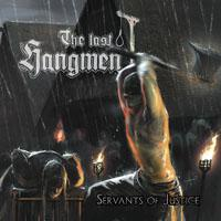 The Last Hangmen - Servants Of Justice