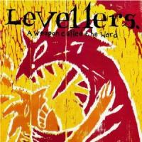 The Levellers - A Weapon Called The World