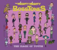 The Migthy Mighty Bosstones - The Magic Of Youth