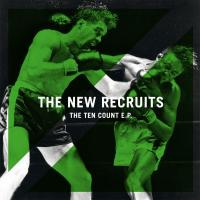 The New Recruits - The Ten Count E.P.