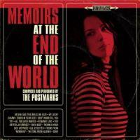 The Postmarks - Memoirs At The End Of The World