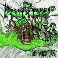 The Prophecy 23 - ...To The Pit
