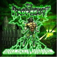 The Prophecy 23 - Green Machine Laser Beam