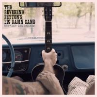 The Reverend Peyton´s Big Damn Band - Between The Ditches