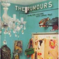 The Rumours - From The Corner Into Your Ear