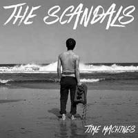 The Scandals - Time Machines