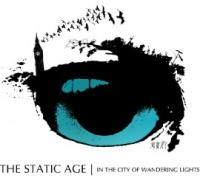 The Static Age - In The City Of Wandering Lights