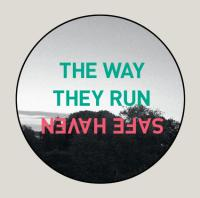 The Way They Run - Safe Haven