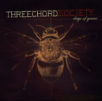 Three Chord Society - Days Of Grace