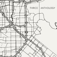 Thrice - Anthology