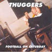 Thuggers - Football on Saturday