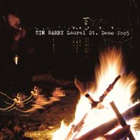 Tim Barry - Laurel Street demo 2005