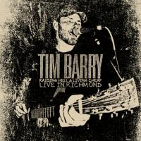 Tim Barry - Raising Hell & Living Cheap - Live in Richmond