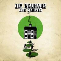 Tim Neuhaus - The Cabinet