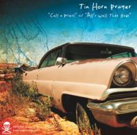 Tin Horn Prayer - Rob Huddleston Split