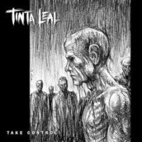 Tinta Leal - Take Control!
