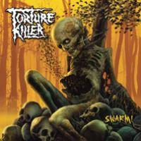 Torture Killer - Swarm