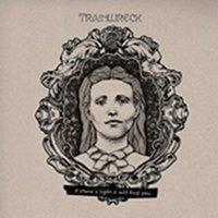Trainwreck - If There´s Light It Will Find You