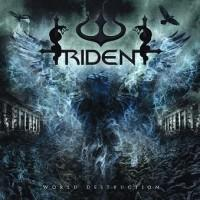 Trident - World Destruction