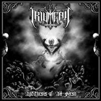 Triumfall - Antithesis Of All Flesh