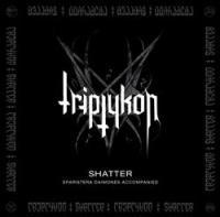 Triptykon - Shatter (EP)