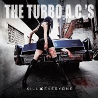 Turbo ACs - Kill Everyone