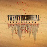 Twenty Inch Burial - Radiovenom