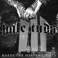 Vale Tudo - Hardcore Heavyweights