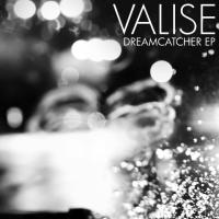 Valise - Dreamcatcher EP