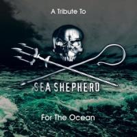 Various Artists - A Tribute To Sea Sheperd