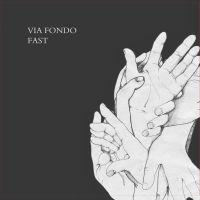 Via Fondo - Fast
