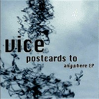 Vice - Postcards To Anywhere EP