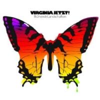 Virginia Jetzt! - Blühende Landschaften