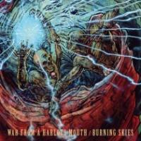 War From A Harlots Mouth - Split mit Burning Skies