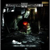 Warfield Within - Inner Bomb Exploding