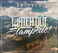Watch Out Stampede! - Reacher