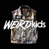 We Are The In Crowd - Weird Kids
