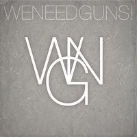 We Need Guns - We Need Guns