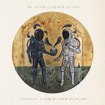 Cover von WE NEVER LEARNED TO LIVE - Silently, I Threw Them Skywards