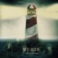 We Ride - Directions